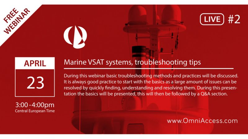 """Join us April 23rd for our 2nd FREE 1hr webinar on """"Marine VSAT systems & troubleshooting tips"""""""