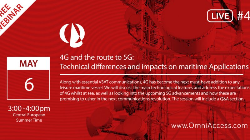 "JOIN US MAY 6TH FOR OUR 4TH FREE 1HR WEBINAR ON ""4G AND THE ROUTE TO 5G: TECHNICAL DIFFERENCES ON MARITIME APPLICATIONS"""