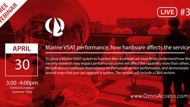 """JOIN US APRIL 30TH FOR OUR 3RD FREE 1HR WEBINAR ON """"MARINE VSAT PERFORMANCE, HOW HARDWARE AFFECTS THE SERVICE"""""""