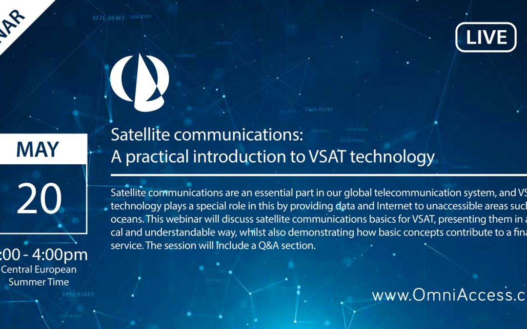 "FREE WEBINAR ON ""Satellite communications: A practical introduction to VSAT technology"""