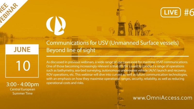 "FREE WEBINAR ON ""COMMUNICATIONS FOR USV (UNMANNED SURFACE VESSELS) BEYOND LINE OF SIGHT"""
